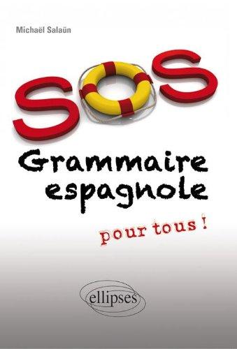 SOS Grammaire Espagnole Pour Tous