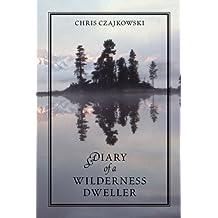 Diary of a Wilderness Dweller: