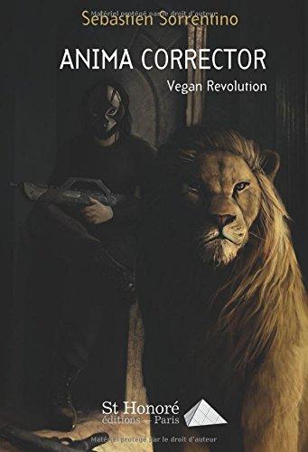 Anima Corrector : Vegan Révolution