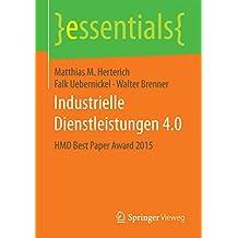 Industrielle Dienstleistungen 4.0: HMD Best Paper Award 2015 (essentials)