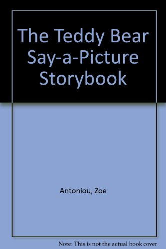 The Teddy Bear Say-a-Picture Storybook