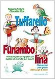 Image de Tuffarello e Funambolina. Chitarristi per gioco da