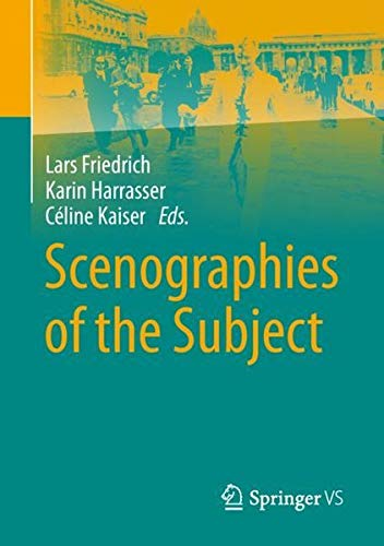 Scenographies of the Subject