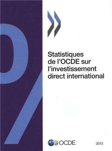 Statistiques de l'OCDE sur l'investissement direct international 2012