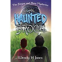 The Haunted Broch (The Fergus & Flora Mysteries Book 2)