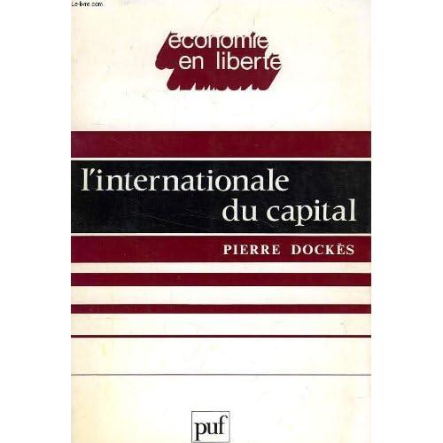 L'Internationale du capital (Économie en liberté)