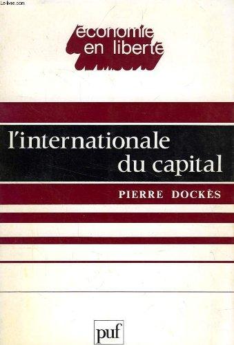 L'Internationale du capital (Économ...
