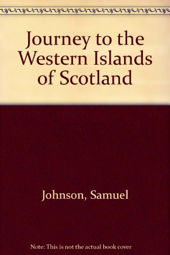 Journey to the Western Islands of Scotland by Samuel Johnson (1989-04-01)