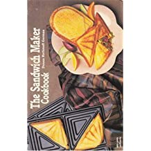 The Sandwich Maker Cookbook (Nitty Gritty Cookbooks)