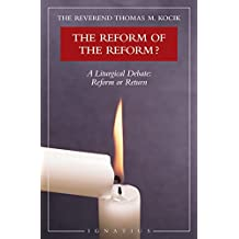 Reform of the Reform?: A Liturgical Debate
