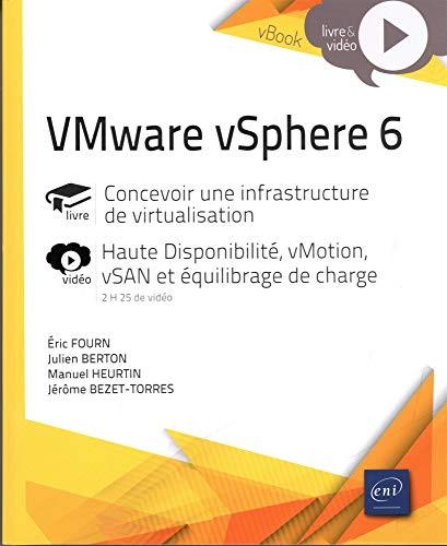 VMware vSphere 6 - Concevoir une infrastructure de virtualisation - Complément vidéo : Haute Disponibilité, vMotion, vSAN et équilibrage de charge