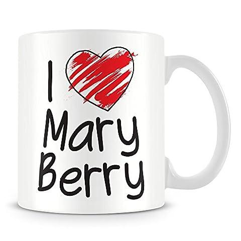 Mug personnalisé I Love Mary Berry (The Great British Bake Off–GBBO) (Ajouter n'importe quel nom, Message, texte, photo) personnalisée Tasse cadeau