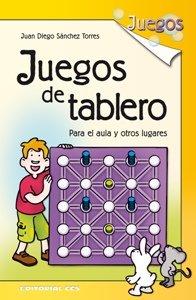 Juegos de tablero: Para el aula y otros lugares