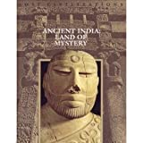 Ancient India: Land of Mystery (Lost Civilizations)