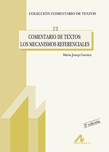 Comentaria de textos, los mecanismos referenciales (Comentario de textos) por Maria Josep Cuenca