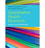 [(Quantitative Health Research Methods: Issues and Methods)] [Author: Elizabeth Curtis] published on (August, 2013)