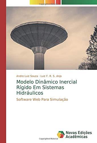 Fr Desktop (Modelo Dinâmico Inercial Rígido Em Sistemas Hidráulicos: Software Web Para Simulação)