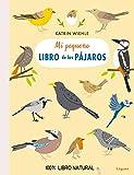 Mi pequeño libro de los pájaros (EcoLóguez)