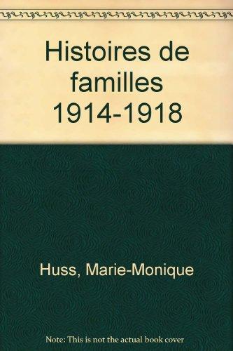 Histoires de familles, 1914-1918