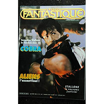 L'écran fantastique n° 73 * 1986 * COSMATOS STALLONE COBRA ALIENS l'assaut final + POSTER