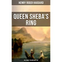 Queen Sheba's Ring - The Ultimate Treasure Hunt Tale (English Edition)