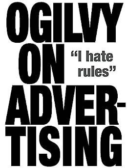 Ogilvy on Advertising par [Ogilvy, David]
