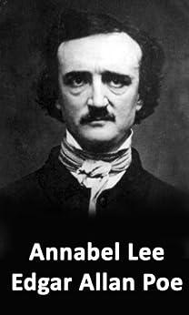 Annabel Lee (University Press Dual-Language Classic Edition (Spanish-English)) (Spanish Edition)