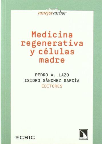 Medicina regenerativa y células madre (Anejos Arbor)