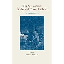 The Adventures of Ferdinand Count Fathom (Works of Tobias Smollett)
