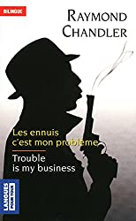 Trouble is my business - Les ennuis c'est mon problème