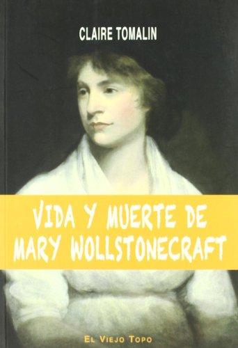 Vida y muerte de Mary Wollstonecraft