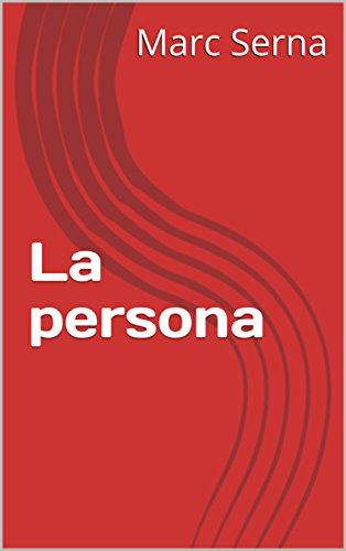 La persona por Marc Serna