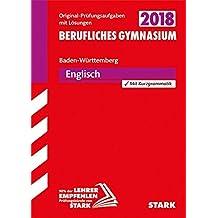 Abiturprüfung Berufliches Gymnasium Baden-Württemberg - Englisch