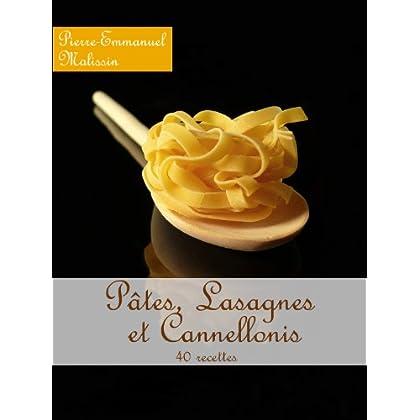 Pâtes, Lasagnes et Cannellonis