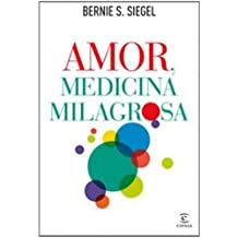 Amor, medicina milagrosa (FUERA DE COLECCIÓN Y ONE SHOT)
