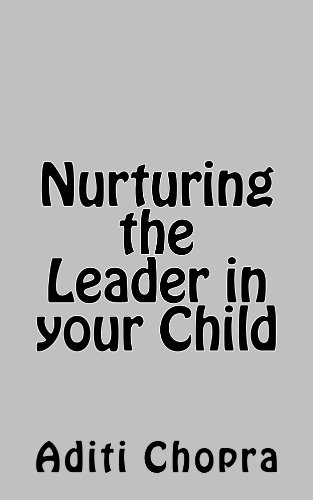ebook: Nurturing the Leader in your Child (B00KJO2J1U)