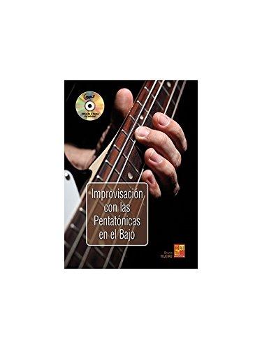 Improvisación con las pentatónicas en el bajo - 1 Libro + 1 CD