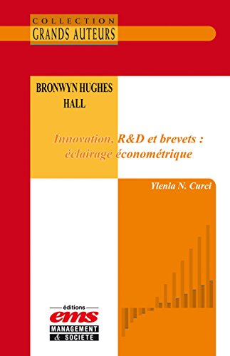 Bronwyn Hughes Hall - Innovation, R&D et brevets : éclairage économétrique epub, pdf