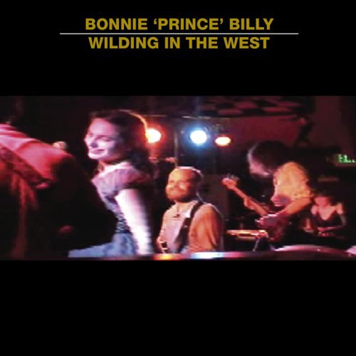 Wilding In The West [Japanese Import] by Bonnie Prince Billy (2008-01-23)