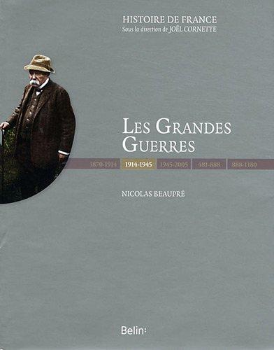 Les Grandes Guerres 1914-1945 : Edition de luxe