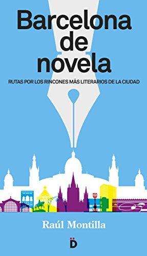 Barcelona de novela eBook: Montilla, Raúl: Amazon.es: Tienda Kindle