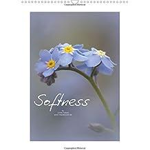 Softness (Wall Calendar 2017 DIN A3 Portrait) (Calvendo Nature)
