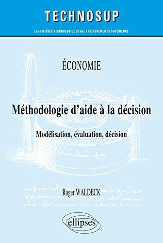 Économie Méthodologie d'Aide à la Décision Modélisation Évaluation Décision