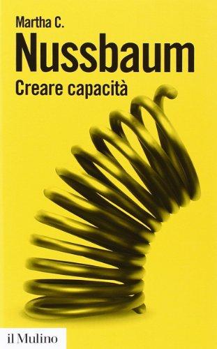 Creare capacità. Liberarsi dalla dittatura del Pil