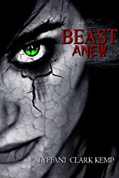 Beast Anew (The Beasty Series) (English Edition)