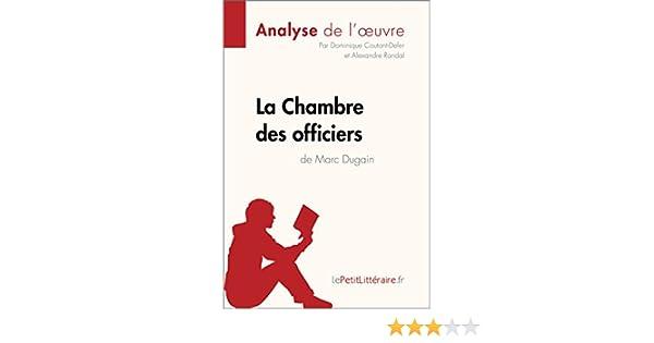 La Chambre Des Officiers De Marc Dugain Analyse De LOeuvre