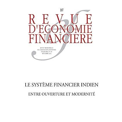 Le système financier indien: Entre ouverture et modernité (Revue d'économie financière)