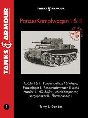 Tanks & Armour - Panzerkampfwagen I & II - Pzkpfw I & II - Panzerhaubitze 18 Wespe - Panzerjager I - Panzerspahwagen II Luchs - Marder II - sIG 33Gw - Munitionspanzer - Bergepanzer II - Flammpanzer II