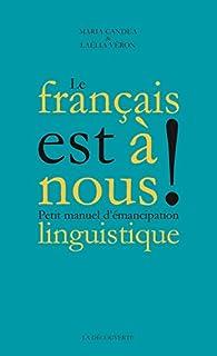 Le français est à nous ! par Maria Candea
