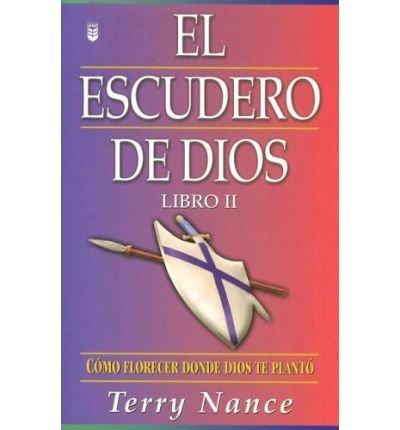 (El Escudero de Dios: Libro II) By Nance, Terry (Author) Paperback on (06 , 2006) (Dios El Escudero De)